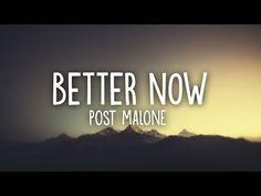 Post Malone - Better Now (Lyrics) - YouTube