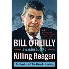 Killing Reagan: The Violent Assault That Changed a Presidency - Walmart.com