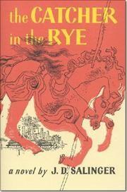 The Catcher in the Rye af J D Salinger, ISBN 9780316769174