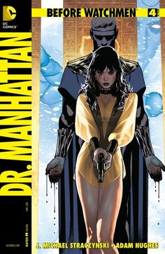 Before Watchmen: Dr Manhattan #4 (of 4) #BeforeWatchmen #DrManhattan #DC