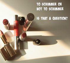 Shimmer lipstick y/n?