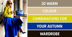 20warm colour combinations for your autumn wardrobe