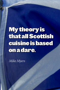 "Scottish Cuisine - haha so true.from ""so i married an axe murderer"" one of my favorite movies ever! Scottish Quotes, Lol, Humor Grafico, Scotland Travel, Scotland Trip, My Heritage, Movie Quotes, Glasgow, Laugh Out Loud"