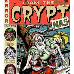 'Merry Christmas / Tales From the Cryptmas' by ZugArt Scary Comics, Ec Comics, Horror Comics, Horror Art, Horror Posters, Horror Books, Horror Films, Vintage Comic Books, Vintage Comics
