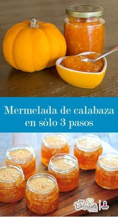 La mermelada de calabaza que estará lista en sólo 3 pasos Jelly Recipes, Jam Recipes, Sweet Recipes, High Protein Vegetables, Marmalade Jam, Charcuterie, Salsa Dulce, Fruit Compote, Sweet Corner