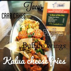 Game Time Pupu Platter... 2 Beef Tacos, Crab Cakes, Edamame Fries Buffalo Wings and Kalua Cheese Fries...