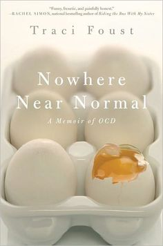 "Read ""Nowhere Near Normal A Memoir of OCD"" by Traci Foust available from Rakuten Kobo. In the bestselling tradition of Augusten Burroughs, a compassionate, witty, and completely candid memoir that chronicles. Good Books, Books To Read, My Books, Reading Lists, Book Lists, Reading Habits, Augusten Burroughs, Psychology Disorders, Psychology Books"
