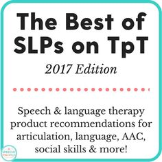 Ddkesome speech therapy pinterest therapy language and slps on tpt the best of 2017 edition by speech language fandeluxe Images