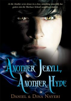 Another Jekyll, Another Hyde by Daniel and Dina Nayeri #ya #yalit #Youngadult #prepschool #fantasy
