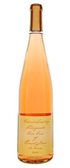 2010 Robert Sinskey Vin Gris of Pinot ...2011 is almost here