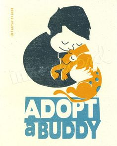 Adopt a Buddy - 8x10 Print; $15 from inkandsword.etsy.com