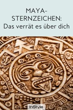 Das verrät dein Maya-Sternzeichen über dich Do you know your Maya star sign? We explain the signs of the Central American race and what yours tell about you. Mayan Zodiac, Different Signs, Astrology Numerology, Spiritual Health, Psychology Facts, Mbti, No Time For Me, Horoscope, Zodiac Signs