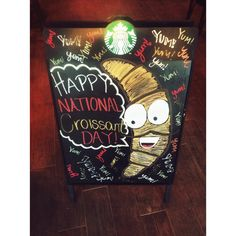 Happy National Croissant Day ----- Chalkboard art, starbucks, croissant, mustache