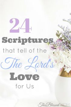 The Lord's love for His children is greater than anything we could ever imagine. Here are 24 attributes of God's love for us.