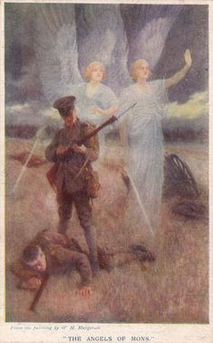 Angels on the Front Lines -- The World War I battle that took place near Mons, Belgium in 1914 became famous for its accounts of an army of angels that stood on the front lines between the two warring sides:  the British and the Germans.  Over six days as the battle raged on, many soldiers and officers from both sides reported that angels dressed in shining white clothing appeared during fierce fighting, sometimes floating in between the two armies or stretching out their hands toward the…