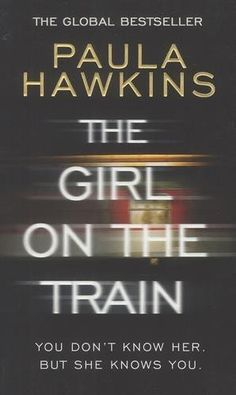 The Girl on the Train von Paula Hawkins…