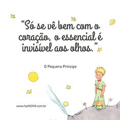 """We can only really see it through our heart, the essencial is invisible to the eyes. Little Prince Party, The Little Prince, Prince Birthday, Boy Birthday, Prince Tattoos, Star Wars Nursery, Motivational Phrases, New Years Eve Party, Great Quotes"