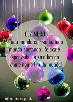 Dezembro é só fim do ano!