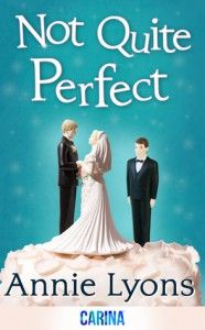 Not Quite Perfect  by Annie Lyons Sometimes having it all isn't enough… Emma has everything she's ever wanted. Her boyfriend's just proposed and her career has finally taken off. And so what if her latest client just happens to be downright gorgeous? She's getting married. http://allmob.siterubix.com/not-quite-perfect/ #DownloadNotQuitePerfect #NotQuitePerfectEbook #NotQuitePerfectEpub