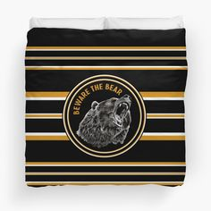 """""""Black And Gold Beware The Bear"""" Duvet Cover by HavenDesign College Dorm Bedding, Coach Gifts, Duvet Insert, Queen Size, Duvet Covers, I Shop, Wrestling, Bear, Gold"""