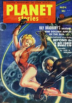 Cover for Planet Stories Magazine, 1953. Cover art by Kelly Freas (1922-2005).