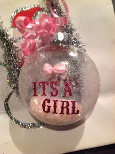 Its a girl Baby's first Decoupaged Christmas Glitter Ornament Great Gift by HopesSassyGlass on Etsy