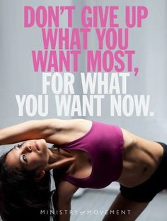 Dont give up what you want most quotes quote fitness workout motivation exercise motivate workout motivation exercise motivation fitness quote fitness quotes workout quote workout quotes exercise quotes