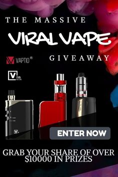 THE VAPTIO MASSIVE VIRAL VAPE GIVEAWAY COMPETITION