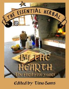 While we're busy working on the 2nd five years (1 volume this time), pick up our first Fall/Winter compilation, By the Hearth! Crammed with 5 years of terrific info on preserving herbs for the winter, using them medicinally, scrumptious recipes, fun crafts, and much, much more! http://www.essentialherbal.com/item/By-the-Hearth-187
