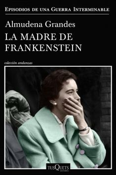 Buy La madre de Frankenstein by Almudena Grandes and Read this Book on Kobo's Free Apps. Discover Kobo's Vast Collection of Ebooks and Audiobooks Today - Over 4 Million Titles! Got Books, Books To Read, Frankenstein Book, O Tv, Free Books Online, Cult Movies, Lectures, Online Gratis, American Horror Story