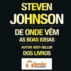 De onde vêm as boas ideias resumido em audio. Assine já www.resumocast.com.br
