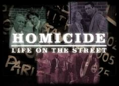 Homicide Life on The Streets