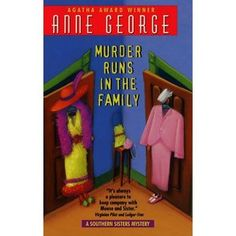 Murder Runs in the Family: A Southern Sisters Mystery