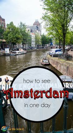 How much of Amsterdam can you really see in one day? Here's a real-life itinerary, from museums to canals to restaurants. (Yes, we actually did this.)