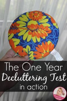 Putting the One Year Decluttering Test into Action at ASlobComesClean.com