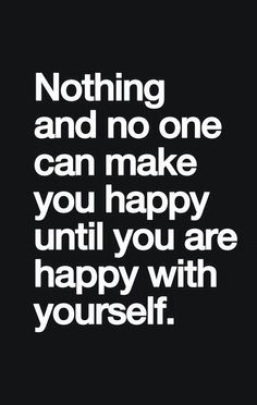 Be happy with yourself! #quote