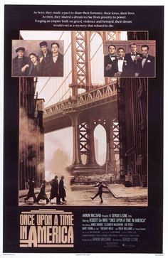 """Once Upon a Time in America"" (1984) Director: Sergio Leone"