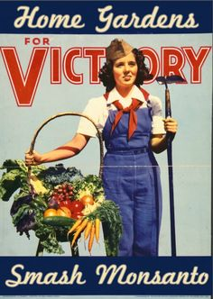 World War styled propaganda being used to raise awareness about Monsanto and how to fight groups like them.