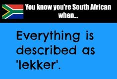 "You know you're South African or from the Netherlands when.""Dat is lekker""! Heritage Day South Africa, African Jokes, Africa Quotes, Africa Painting, Safari, Kruger National Park, International Day, African Culture, My Land"