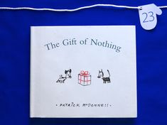 25 Days of Christmas in 2013 The Gift Of Nothing, 25 Days Of Christmas, Day Book, Thought Process, Anniversary Gifts, This Or That Questions, Books, Kids, Birthday Presents