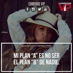 Es mi plan.!   ____________________ #teamcorridosvip #corridosvip #corridosybanda #corridos #quotes #regionalmexicano #frasesvip #promotion #promo #corridosgram