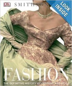 Fashion: The Definitive History of Costume and Style: DK Publishing: 9780756698355: Amazon.com: Books