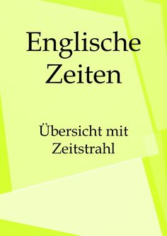 Englisch lernen Zeiten Learning English Times: The tenses in an overview with timeline and PDF for printing. Learn English Grammar, English Lessons, English Quotes, Teaching English, English Time, The Tenses, Learning Spaces, I School, Education Quotes