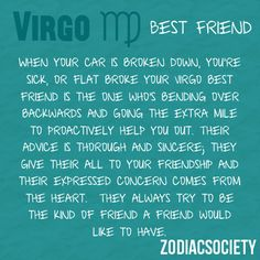My husband's a Virgo - I see him do this for friends & family all the time. He is an amazing man.