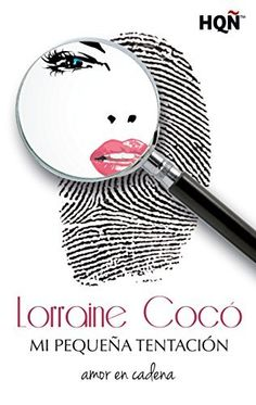 Mi pequeña tentación (HQÑ) de Lorraine Cocó, http://www.amazon.es/dp/B00R7TSIIS/ref=cm_sw_r_pi_dp_wXMOub0PYTYZQ