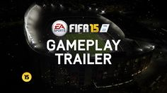 It is more than a game, it is football !!! FIFA 15 - Official E3 Gameplay Trailer