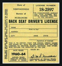 Back seat drivers license. That's funny. Project Life, Funny Signs, Funny Jokes, Hilarious Quotes, Funny Cars, Awesome Quotes, Funny Texts, Thirsty Thursday, Back Seat