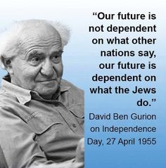 David Ben Gurion, Yom Atzmaut quote