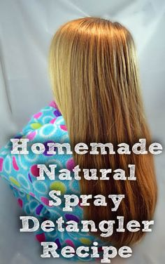 DIY Hair Detangling Spray Recipe- Natural and Inexpensive. Ingredients: 12 ounce or larger spray bottle Beauty Care, Diy Beauty, Beauty Hacks, Face Beauty, Beauty Skin, Beauty Ideas, Beauty Secrets, Natural Beauty Tips, Natural Hair Styles