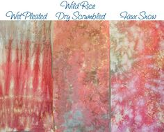 Faux Snow Dyeing | Candied Fabrics